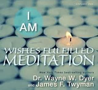 I Am Wishes Fulfilled Meditation [Audiobook, Cd]