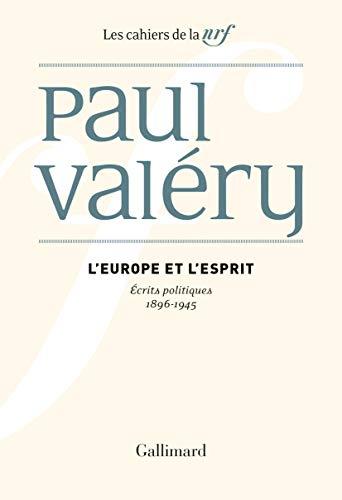 L'Europe et l'Esprit: Écrits politiques (1896-1945)