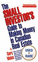 Paperback The Small Investor's Guide to Making Money in Canadian Real Estate Book