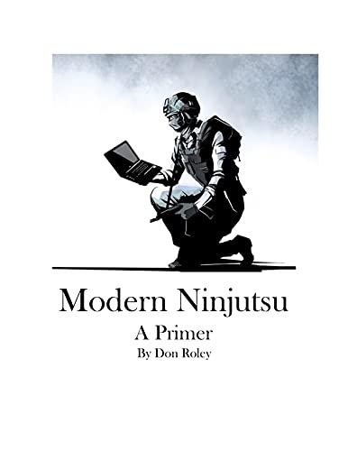 Modern Ninjutsu: A Primer