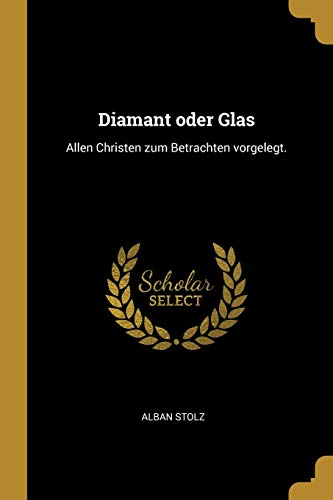 GER-DIAMANT ODER GLAS: Allen Christen Zum Betrachten Vorgelegt.