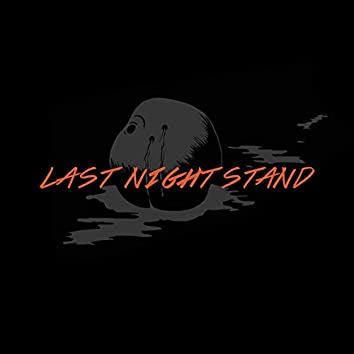 Last Night Stand - Of Sins Deluxe