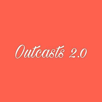 Outcasts 2.0