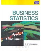 BUSINESS STATISTICS: AN APPLIED ORIENTATION