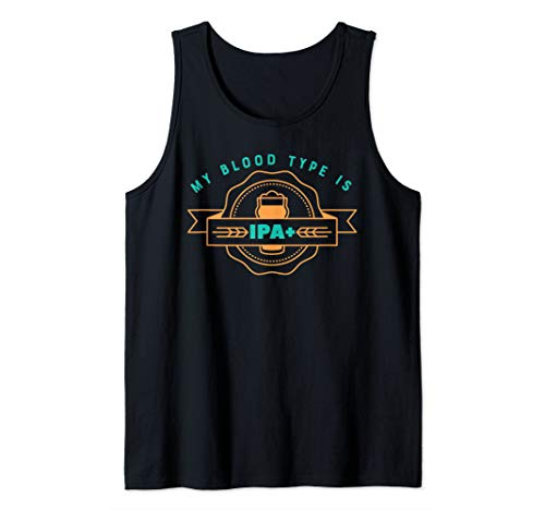 My Blood Type is IPA Positive Tank Top