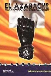El azabache: piedra magica, joya, emblema jacobeo