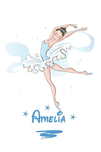 Amelia: Cuaderno Personificado Bailarina en la cubierta 6x9. Interior: Silueta de bailarina con 120 Paginas