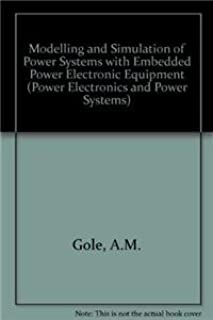 Modelling and Simulation of Power Systems with Embedded Power Electronic Equipment