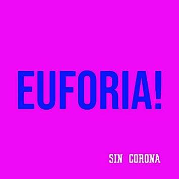 Euforia!