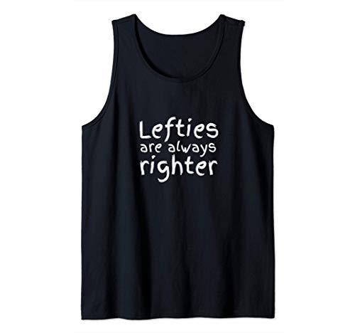 Lefties Are Righter | Juego de palabras para zurdos Humor Camiseta sin Mangas