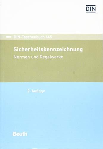Sicherheitskennzeichnung: Normen und Regelwerke (DIN-Taschenbuch)