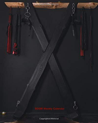 BDSM Weekly Undated Calendar: For Masters and Slaves (BDSM Calendar)