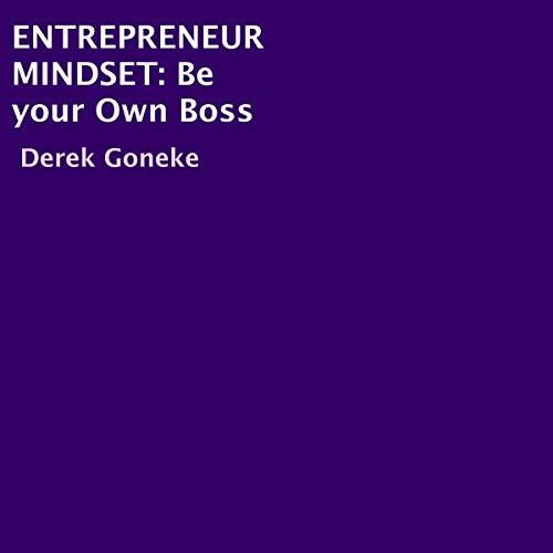 Entrepreneur Mindset: Be Your Own Boss cover art
