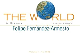 The World: A History, Volume 1 (2nd Edition)