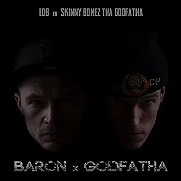 Baron x Godfatha