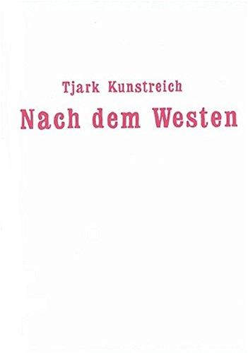 Nach dem Westen
