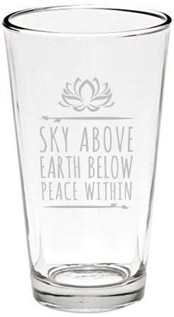 Yoga Bierglas Line Sky Above, Earth Below, Peace Within