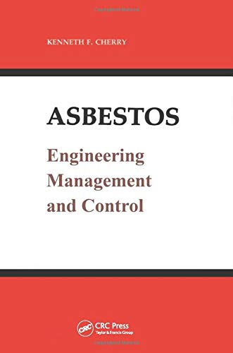 Asbestos: Engineering, Management and Control