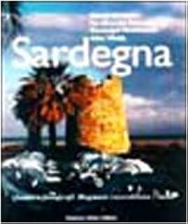 Sardegna. Quattro fotografi Magnum raccontano l'isola. Ediz. illustrata: Quatro Fotografi Magnum Raccontano L'Isola