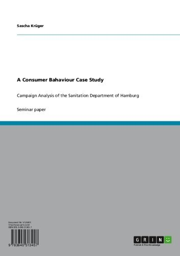 A Consumer Bahaviour Case Study: Campaign Analysis of the Sanitation Department of Hamburg (English Edition)