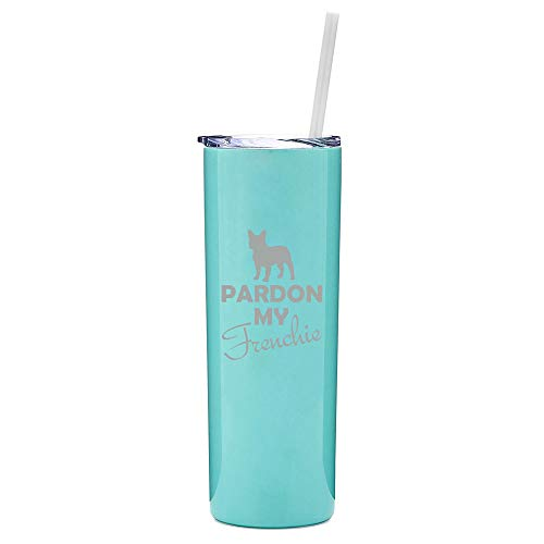 20 oz Skinny Tall Tumbler Stainless Steel Vacuum Insulated Travel Mug With Straw Pardon My Frenchie French Bulldog (Light Blue)
