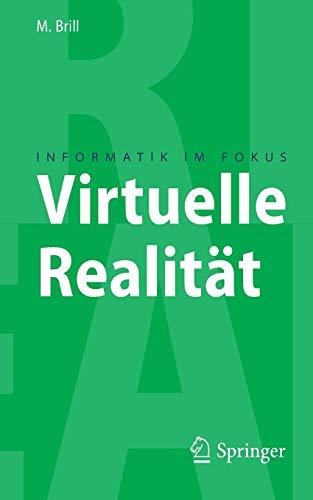 Virtuelle Realität (Informatik im Fokus)