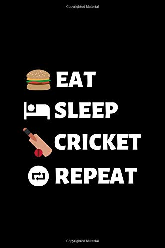 "Eat Sleep Cricket Repeat: Cricket Lover Lovers Gift Blank Lined Notebook/Journal (6"" X 9"")"