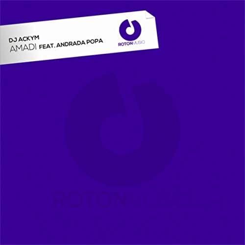 DJ Ackym feat. Andrada Popa