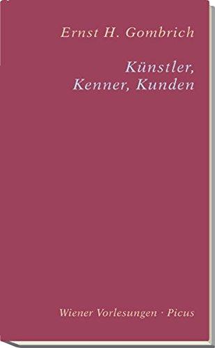Künstler, Kenner, Kunden (Wiener Vorlesungen)