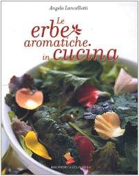 Le erbe aromatiche in cucina