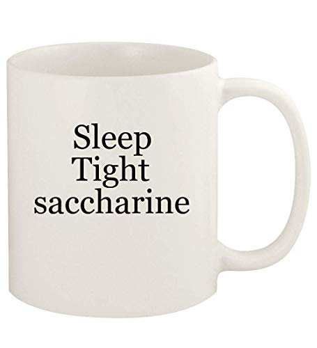 Sleep Tight saccharine - 11oz Ceramic White Coffee Mug Cup, White