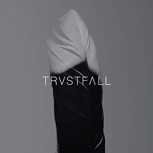 TRVSTFALL