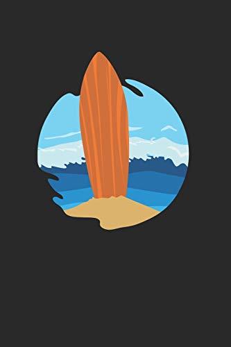 Vintage Surfboard Notebook - Surfer Journal Planner: Surfrider Bodyboard Organizer For Men Women Kids Lined