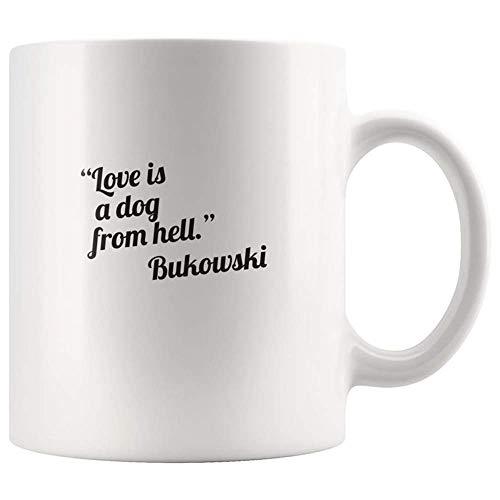 Not Applicable Charles Bukowski l'amour est Un Chien de l'enfer Tasse de poème, Tasse de nouveauté de café en céramique 11oz / Tasse de thé, Cadeau de Tasse