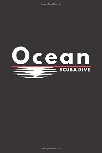 Ocean Scuba Dive: Diver's Logbook | Scuba Diving Logbook | Diving Log Book | 110 Dives Record | Journal, 6'x9' Inches, Matte Finish Cover