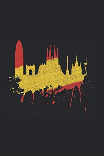 Barcelona Skyline Notizbuch: Barcelona Skyline Spanien Flagge Fahne Liebe Sagrada Familia (Liniert, 15 x 23 cm, 120 Linierte Seiten, 6