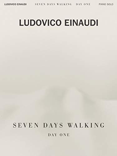 LUDOVICO EINAUDI SEVEN DAYS WALKING: For Piano