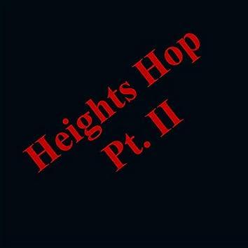 Heights Hop, Pt. II
