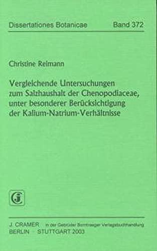 Vergleichende Untersuchungen zum Salzhaushalt der Chenopodiaceae, unter beseonderer Berücksichtigung der Kalium-Natrium-Verhältnisse