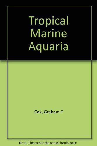 Tropical Marine Aquaria