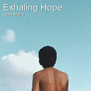 Exhaling Hope