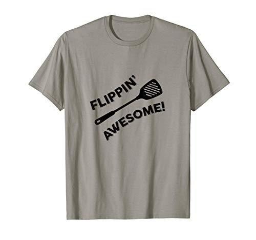 Flipping Awesome Spatula Funny Dad Joke Gift Graphic T-Shirt