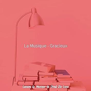 La Musique - Gracieux