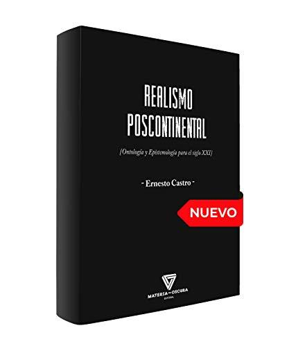 REALISMO POSCONTINENTAL: Ontologia y epistemologia para el siglo XXI