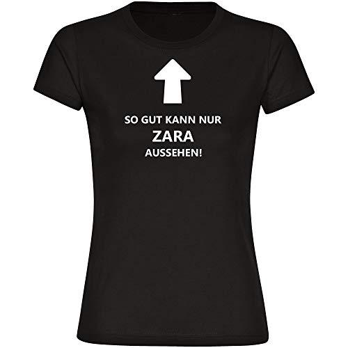 T-shirt Zo goed kan alleen Zara uitzien! zwart, dames, maat S tot 2XL