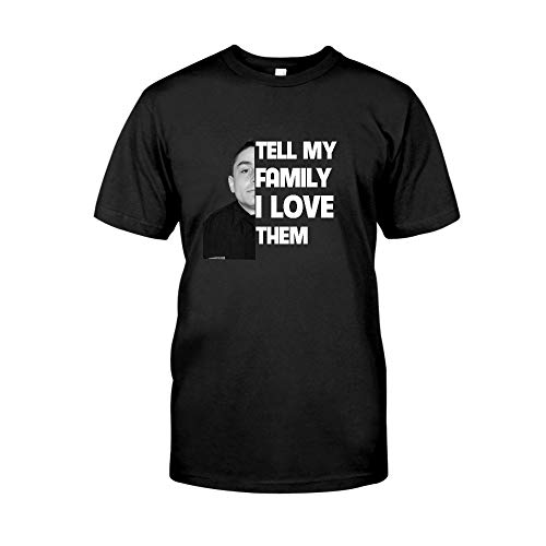 Tell My Family I Love Them Officer Dia T-Shirt