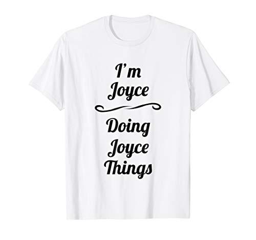 I'm Joyce - Doing Joyce Things | Cute T-Shirt - Name Gift