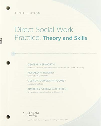Bundle: Empowerment Series: Direct Social Work Practice: Theory and Skills, Loose-leaf Version, 10th + MindTap Social Work, 2 terms (12 months) Printed Access Card