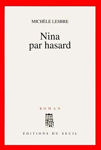Nina par hasard (Cadre Rouge)