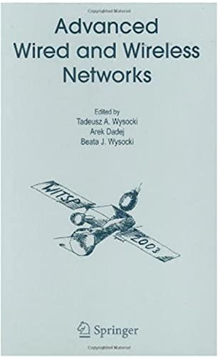 Advanced Wired and Wireless Networking (English Edition)
